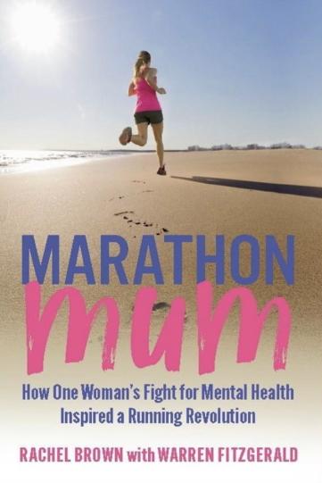 Marathon Mum - Rachel Brown and Warren FitzGerald